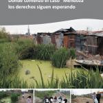 """Villa Inflamable: Donde comenzó el caso """"Mendoza"""" los derechos siguen esperando"""