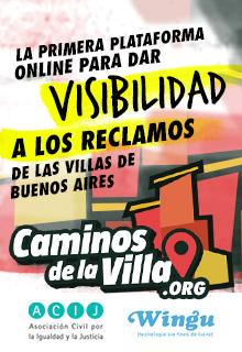 La primera plataforma online para dar visibilidad a los reclamos de las villas de Buenos Aires.