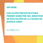 Ejecución presupuestaria del primer semestre del Ministerio de Educación de CABA