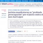 """Juristas manifestaron su """"profunda preocupación"""" por el juicio contra el juez Axel López"""