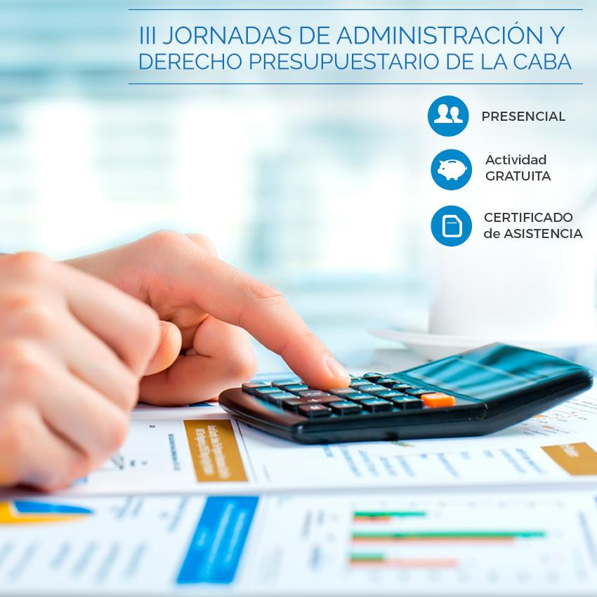 III Jornadas de Administración y Derecho Presupuestario de la CABA