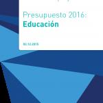 Presupuesto para el área de Educación:  Análisis del Proyecto 2016
