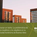 Buscar un techo. La problemática de los inquilinos y los alquileres en la Ciudad Autónoma de Buenos Aires