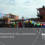 Urbanización de villas y asentamientos de Buenos Aires