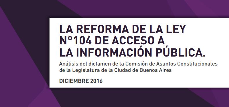 La reforma de la ley N°104 de Acceso a la Información Pública