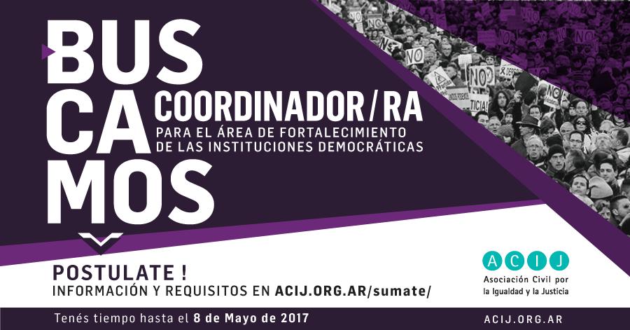 Buscamos Coordinador/a para el Área de Fortalecimiento de las Instituciones Democráticas