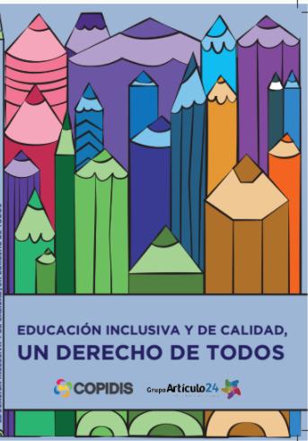 Educación Inclusiva y de Calidad, un derecho de todos