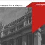 Informes de Política Pública sobre Poder Judicial