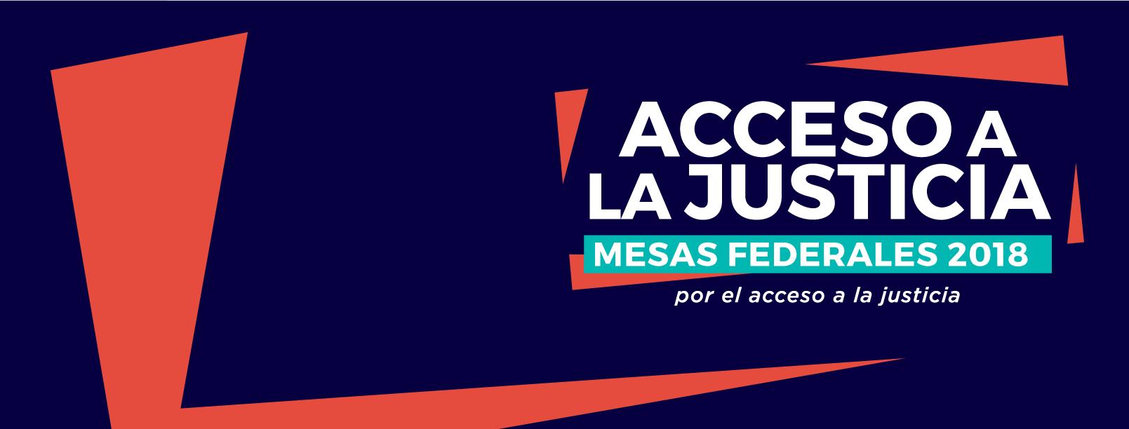 Mesas por el Acceso a la Justicia 2018