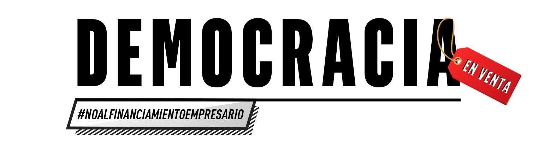 Legalizar el financiamiento empresario de las campañas electorales significa un retroceso para la democracia