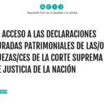 El acceso a las DDJJ patrimoniales de las y los integrantes de la Corte Suprema de la Nación