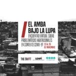 Presentamos: EL AMBA BAJO LA LUPA. Un encuentro virtual sobre problemáticas habitacionales en contexto covid-19.