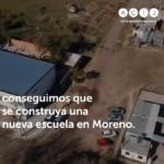 Después de reclamar durante 12 años, conseguimos que se construya una nueva escuela en Moreno