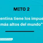 Mitos sobre el pago de impuestos en Argentina