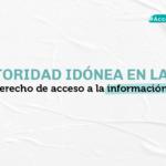 Sin autoridad idónea en la AAIP, peligra el derecho de acceso a la información pública