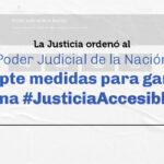 Un nuevo fallo obliga a la Justicia nacional a garantizar accesibilidad en su sitio web para que personas con discapacidad visual puedan utilizarlo