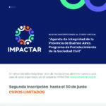 """Nuevas inscripciones a las capacitaciones """"Programa de Fortalecimiento de la Sociedad Civil para la PBA"""" de IMPACTAR"""