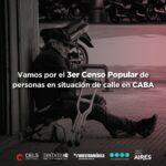 Hacia un tercer censo popular de gente en situación de calle en la Ciudad de Buenos Aires