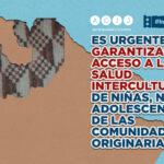 Un nuevo fallecimiento de un bebé salteño vuelve a poner en evidencia la vulneración del derecho a la salud intercultural de niñas y niños de las comunidades indígenas