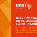 Nuevo informe: «Discriminación en el acceso a la educación. Bases para una política pública que garantice instituciones educativas de puertas abiertas»