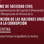 Nuevo informe sobre la implementación en la Argentina de la Convención de las Naciones Unidas contra la Corrupción (CNUCC)