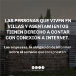 El Poder Judicial ordenó a la empresa Telefónica entregar información sobre la provisión del servicio de internet en las villas