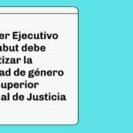 El Poder Ejecutivo de Chubut debe garantizar la igualdad de género en el Superior Tribunal de Justicia enviando nuevos pliegos de candidatas mujeres